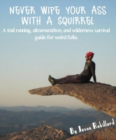 Never-Wipe-Your-Ass-with-a-Squirrel-by-Jason-Robillard